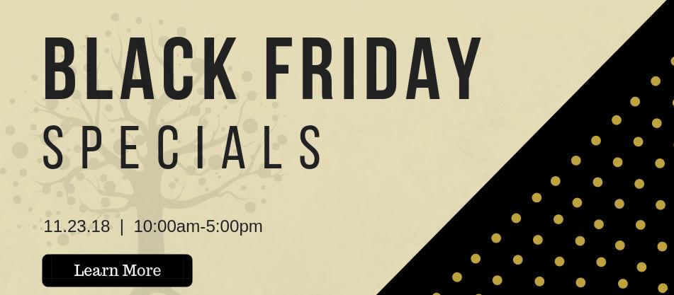 2018 Black Friday Specials